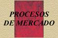 PROCESOS DE MERCADO. Revista Europea de Economía Política